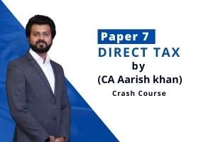 Direct Tax – Crash Course for Nov 2021