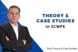 SCMPE – Most Important Case Studies & Theory