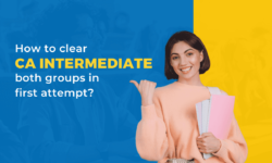 5 Effective and practical tips to clear CA intermediate groups in the first attempt