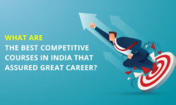 Top 5 Best Competitive Courses in India That Assure a Great Career