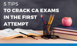 Top 5 tips to clear CA exams in the first attempt