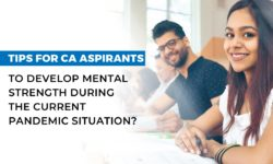 Top 6 tips for CA Aspirants to control mental health during the current pandemic situation