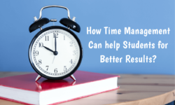 Top 5 Time Management Tips For Students to Score Better Results